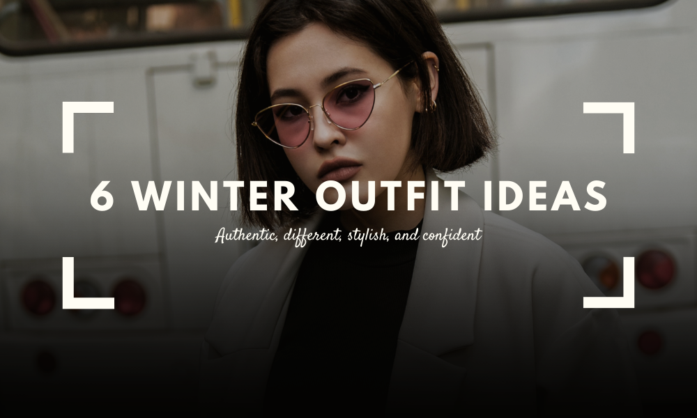 6 Winter Outfit Ideas for 2020/21